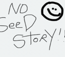 No Seed Story