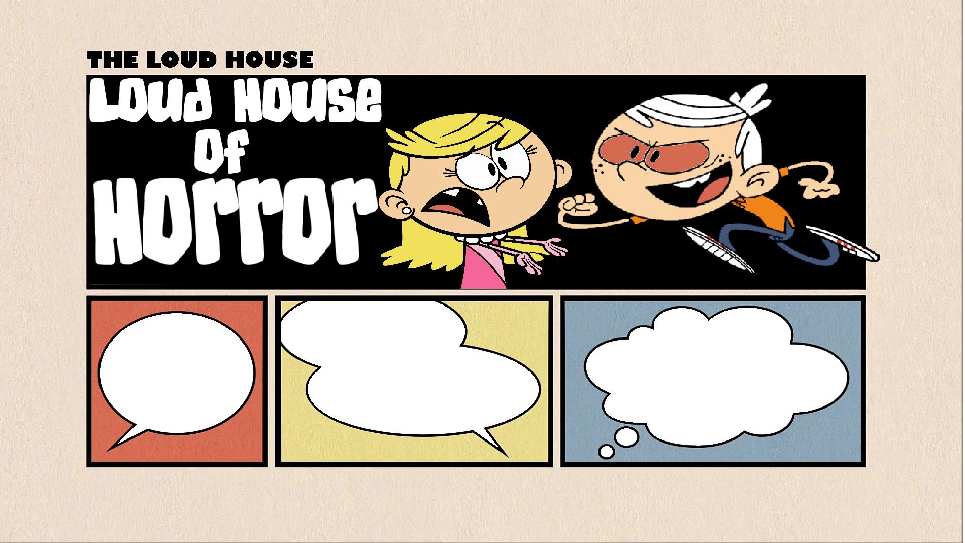Loud House of Horror | The Loud House Fanon Wikia | FANDOM powered