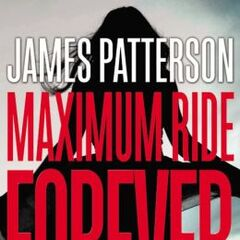 Book 9: Maximum Ride Forever