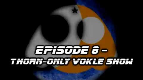 TheMidnightFrogs Podcast Episode 8 - Thorn Only Vokle Show