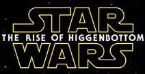 Star Wars - The Rise of Higgenbottom