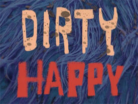 Dirtyhappy