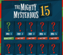 Mighty Mysterious 15