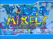 Cyber Mixels Legends Title Screen