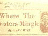 Where The Waters Mingle by Mary Hyre 1/29/67