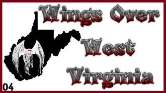 MothMan Sightings and Opinions - Wings Over West Virginia Ep4-0