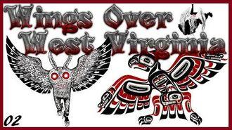 The MothMan's Origins - Wings Over West Virginia Ep2