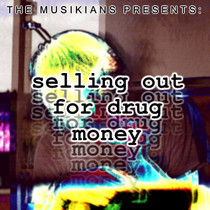 Selling out for drug money