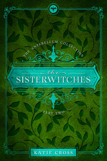 The Sisterwitches- Part Two cover