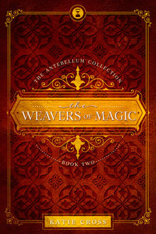 The Weavers of Magic