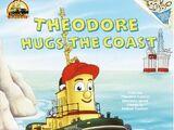 Theodore Hugs the Coast (book)