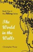 The World in the Walls