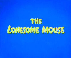 The Lonesome Mouse Title
