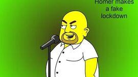 Homer makes a fake lockdown
