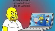 Homer makes a grounded video out of Lumpkin