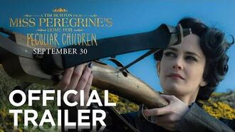 Miss Peregrine's Home for Peculiar Children Official Trailer-0