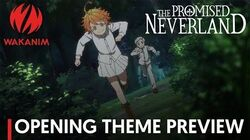 THE PROMISED NEVERLAND Opening Theme Preview