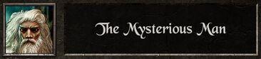 Mysterious man