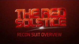 The Red Solstice - Recon Suit Overview