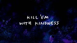 RS Kill 'Em with Kindness Title Card