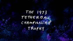 Sh09 The 1973 Tetherball Championship Trophy Title Card