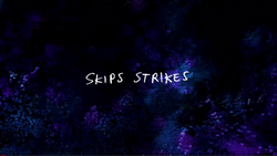 Skip Strikes Title