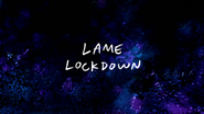 S7E33 Lame Lockdown Title Card