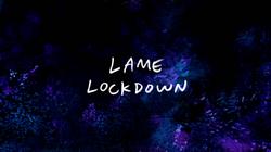S7E33 Lame Lockdown Title Card