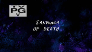 Sandwich of Death title card