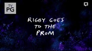 Rigby Goes to the Prom Title Card