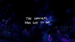 The Unicorns Have Got to Go TC