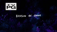 S2E11 Benson Be Gone Title
