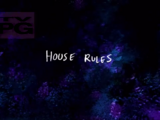 House Rules/Gallery