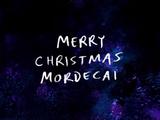 Merry Christmas Mordecai