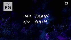 RS No Train No Gain Title Card