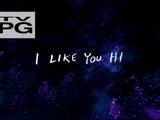 I Like You Hi