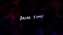 Sh04 Break Time Title Card