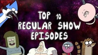 Top 10 Regular Show Episodes