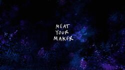 Meat Your Maker TC