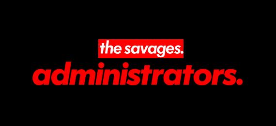 Thesavagesadministrators