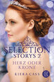 Selection Storys - Herz oder Krone