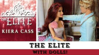 The Elite (with Dolls!) The Selection Series-0