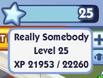 Reallysomebodylevel25
