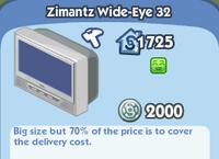 Zimantz Wide-Eye 32