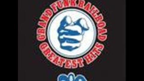 Grand Funk Railroad - Some Kind of Wonderful
