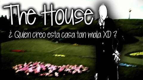 EL PEOR JUEGO DE SLENDER THE HOUSE