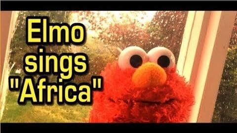 """Elmo sings Toto -""""Africa""""-0"""
