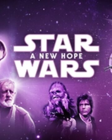 Star Wars Episode Iv A New Hope Star Wars Wiki Fandom