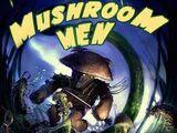 Mushroom Men (series)
