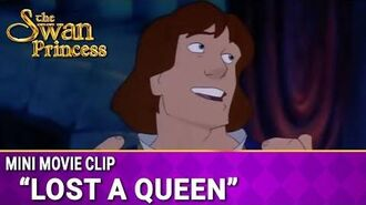 Lost a Queen Mini Movie from The Swan Princess
